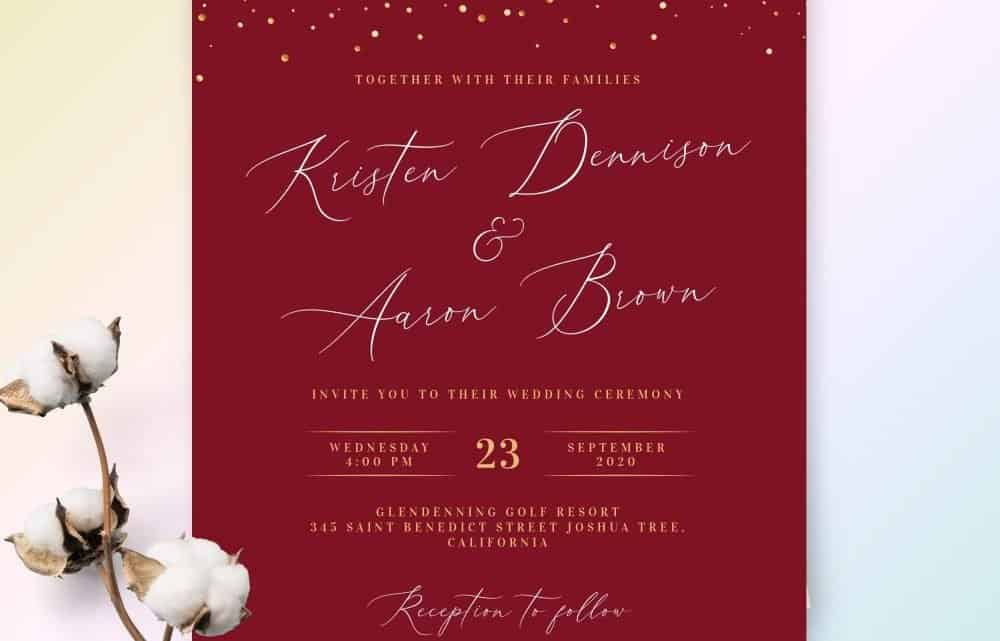 A Subtle Art To Customize The Most Unique Burgundy Wedding Invitation Templates On A Very Minimal Budget For Your Big Day (2021)